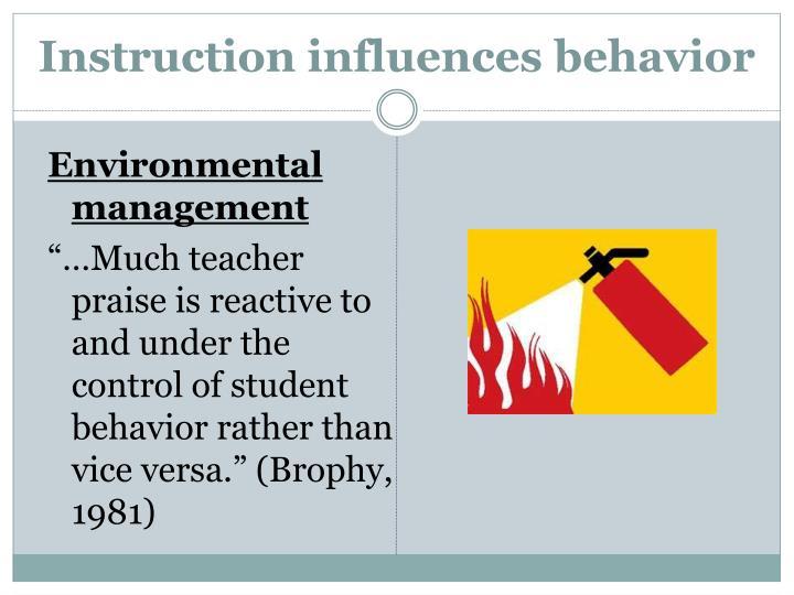 Instruction influences behavior
