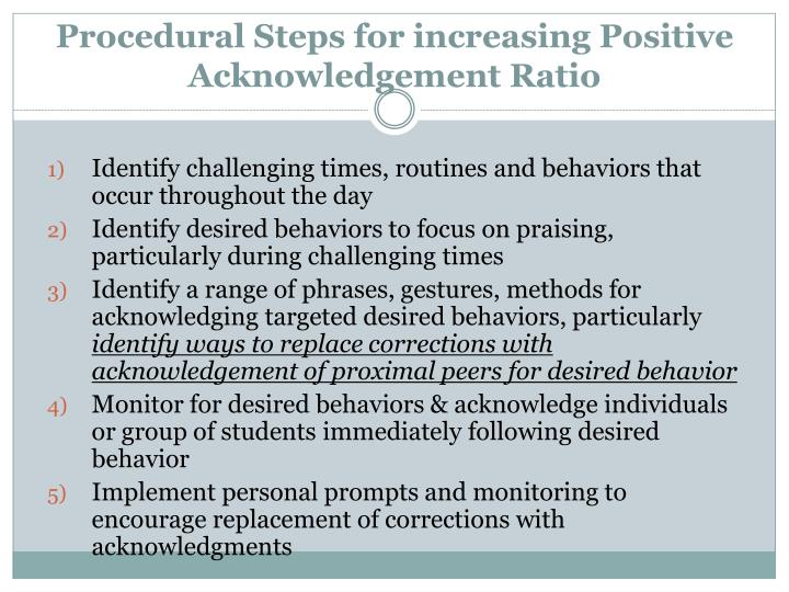 Procedural Steps for increasing Positive Acknowledgement