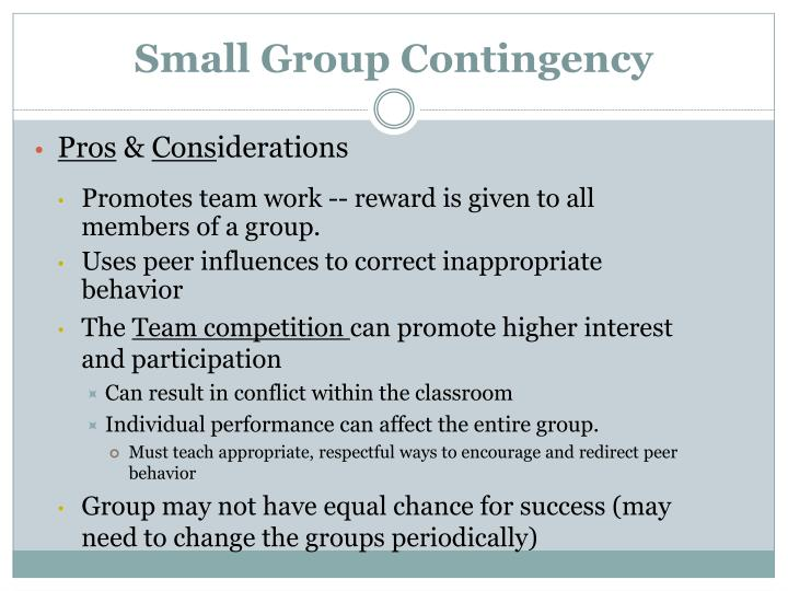 Small Group Contingency
