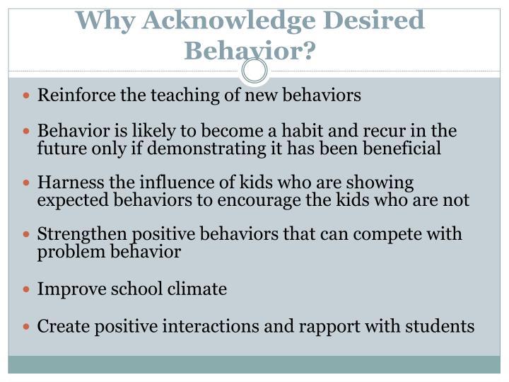 Why Acknowledge Desired Behavior?