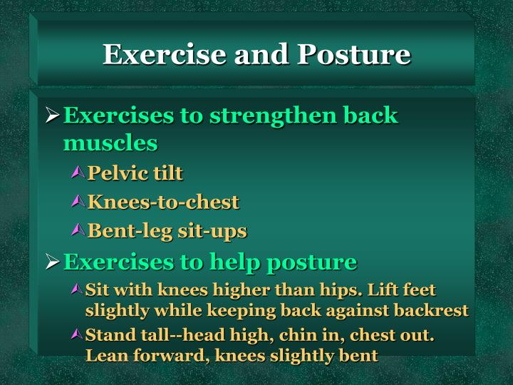 Exercise and Posture