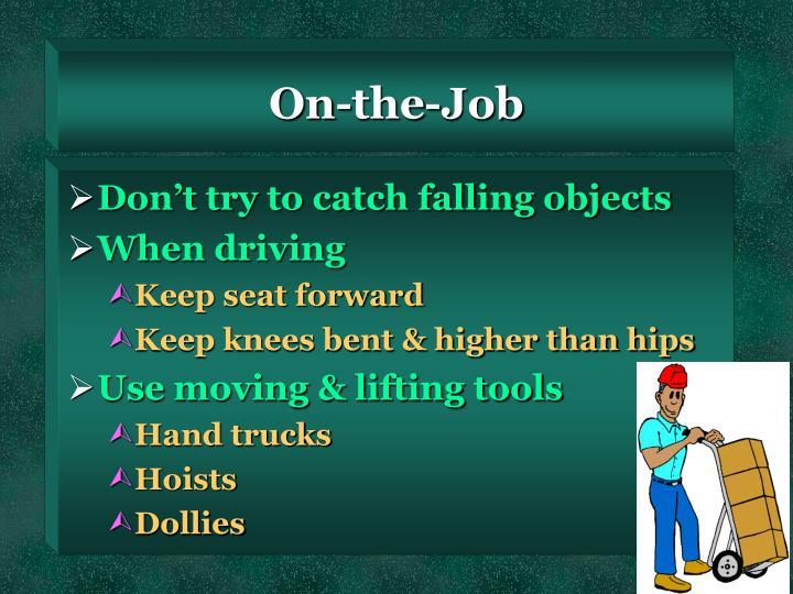 On-the-Job