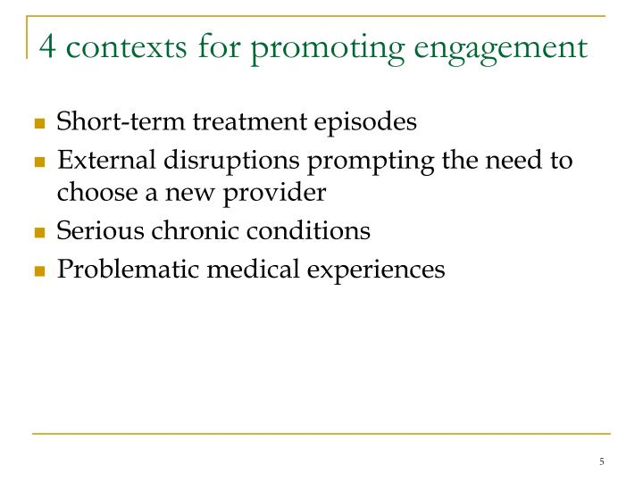 4 contexts for promoting engagement