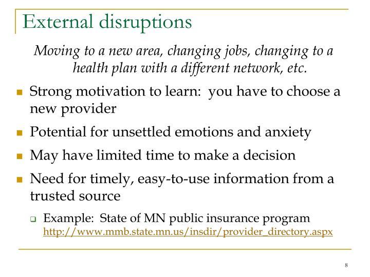 External disruptions
