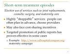 short term treatment episodes
