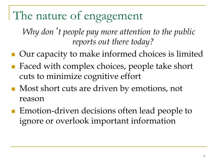 The nature of engagement