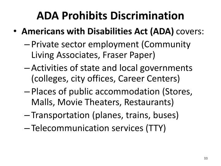 ADA Prohibits Discrimination