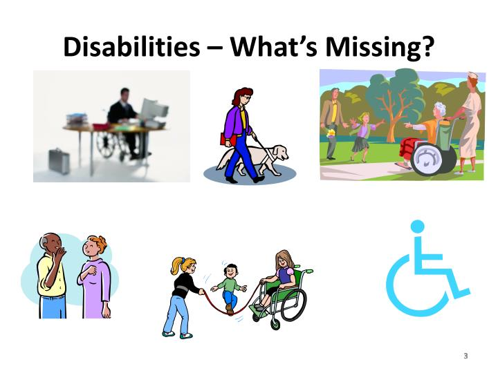 Disabilities – What's Missing?