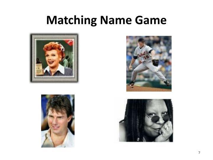 Matching Name Game