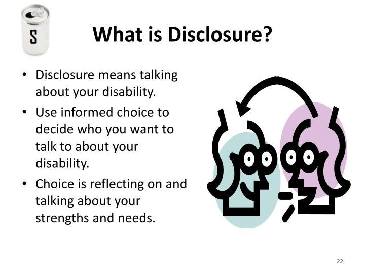 What is Disclosure?