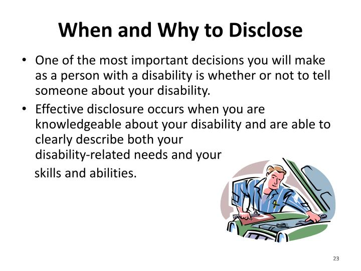 When and Why to Disclose