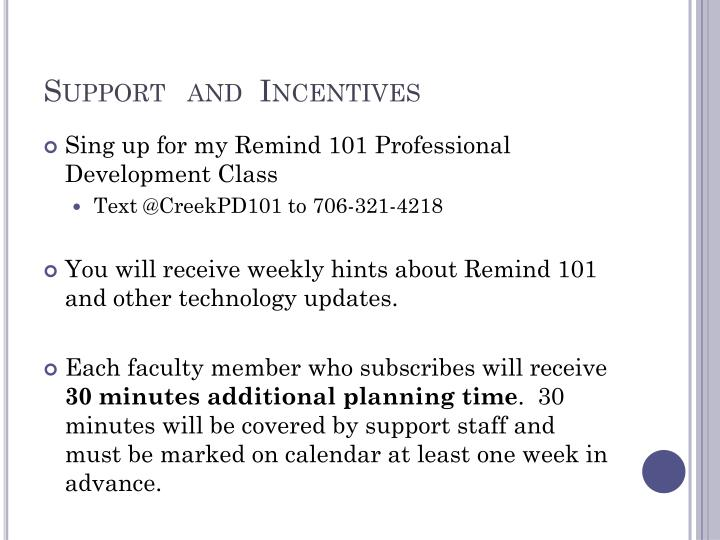 Supportand  Incentives
