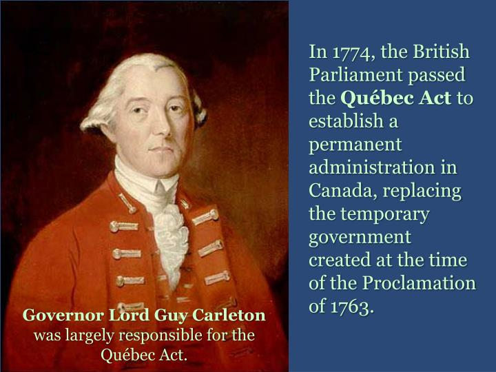 In 1774, the British Parliament passed the