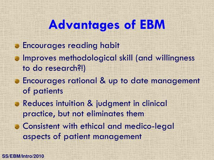 Advantages of EBM