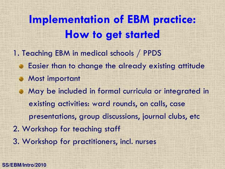 Implementation of EBM practice: