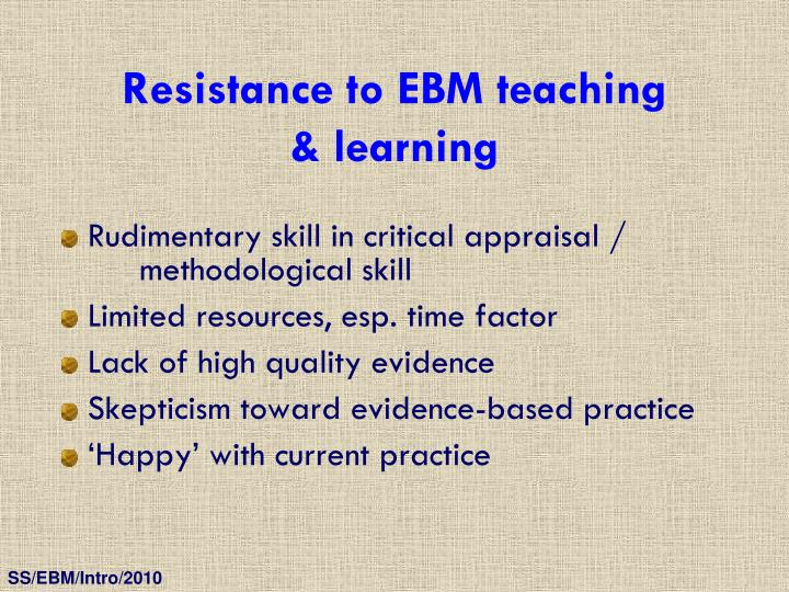 Resistance to EBM teaching
