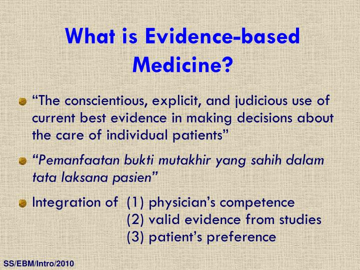 What is Evidence-based