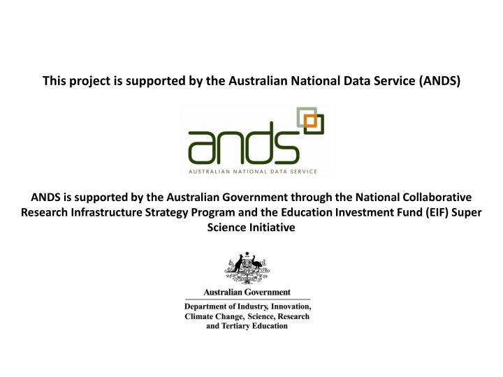 This project is supported by the australian national data service ands