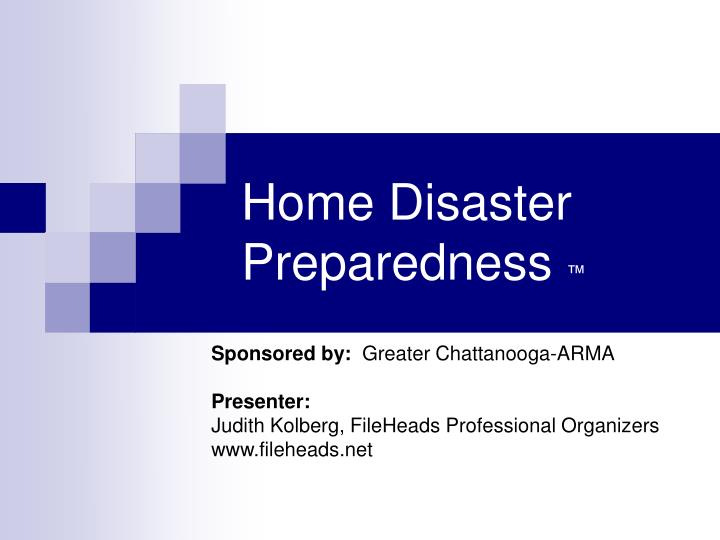 Home disaster preparedness