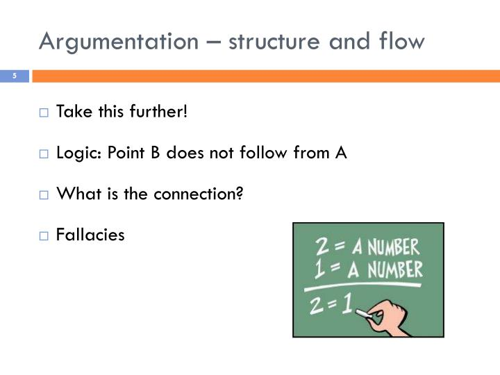 Argumentation – structure and flow