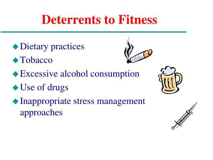 Deterrents to Fitness