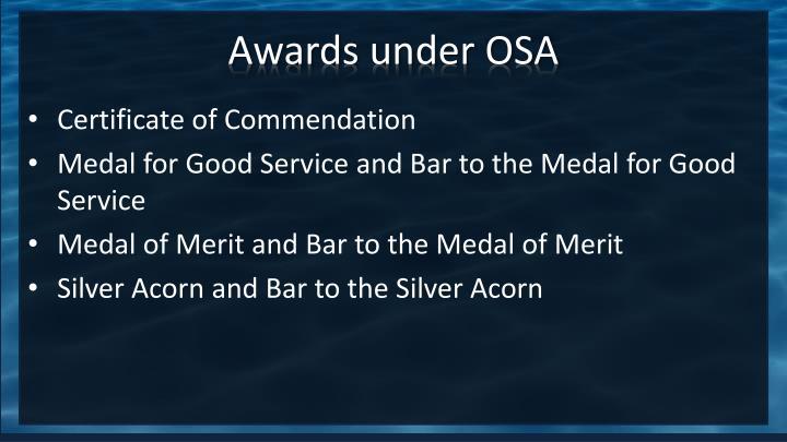 Awards under OSA