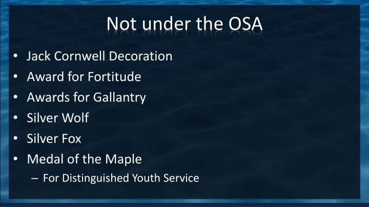 Not under the OSA