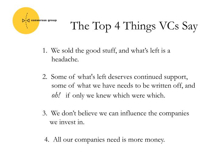 The Top 4 Things VCs Say