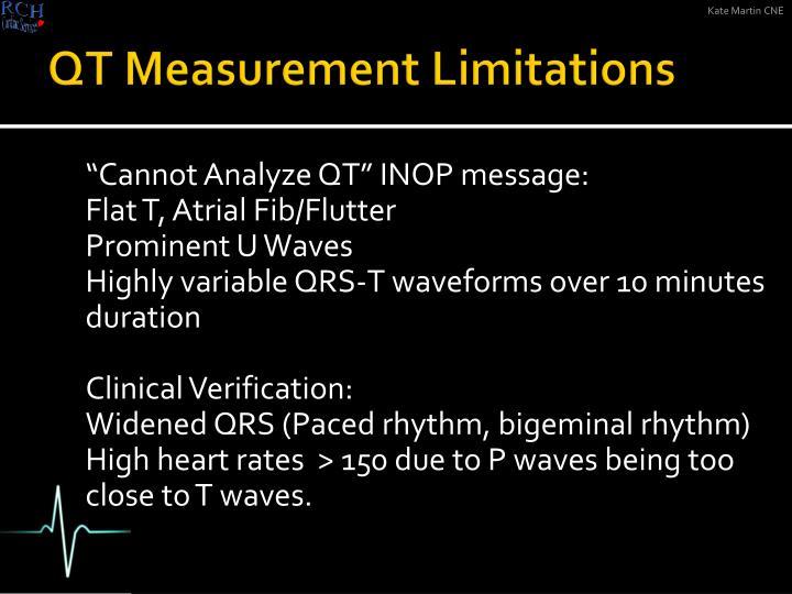 QT Measurement Limitations