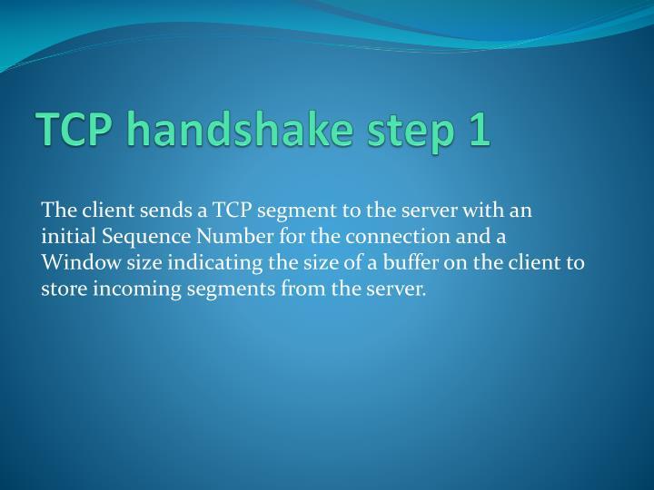 TCP handshake step 1