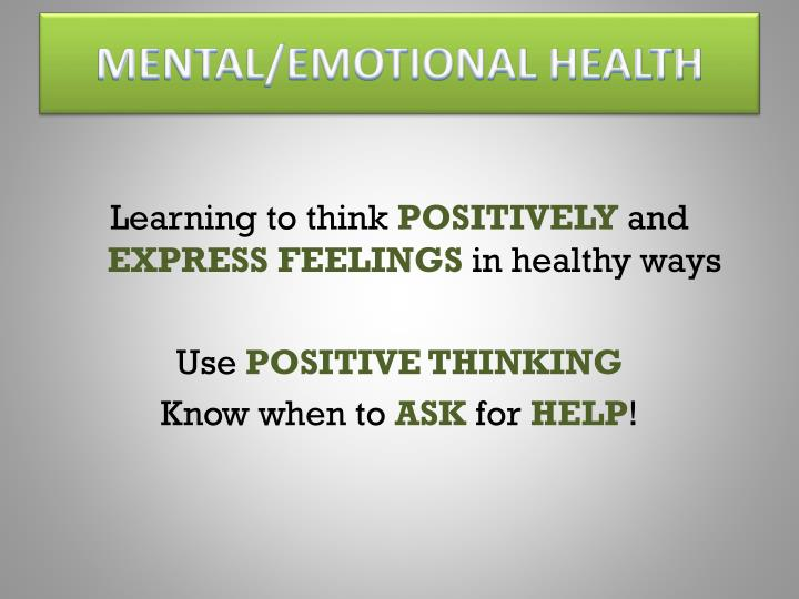 MENTAL/EMOTIONAL HEALTH