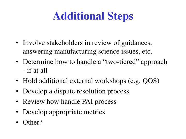 Additional Steps