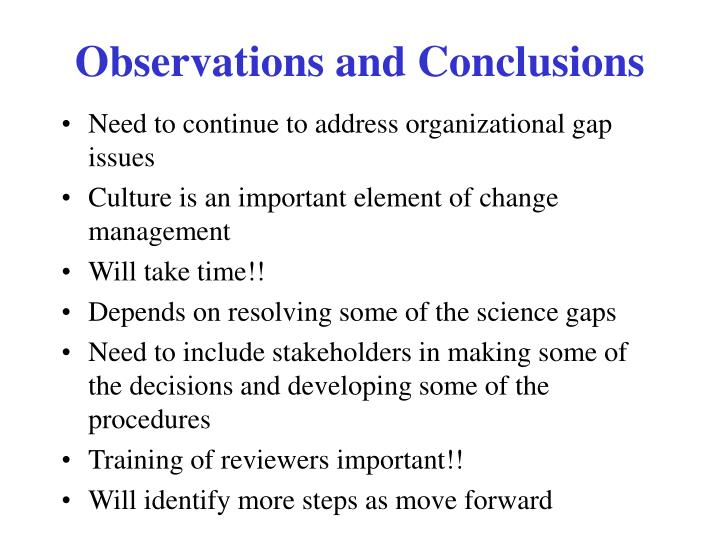 Observations and Conclusions