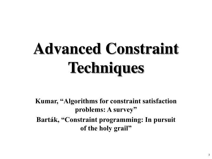 Advanced Constraint Techniques
