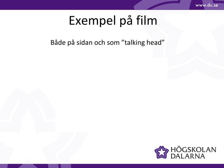 Exempel på film