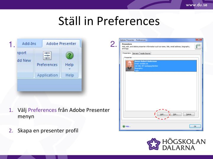 Ställ in Preferences
