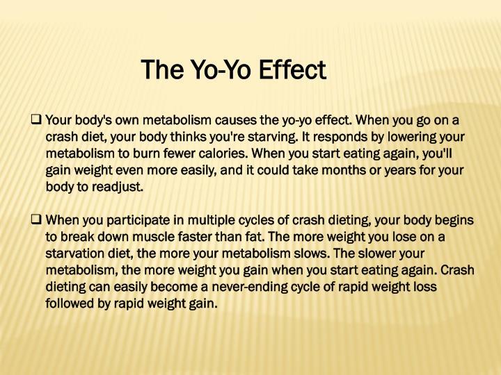 The Yo-Yo Effect
