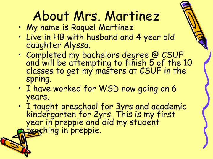 About Mrs. Martinez