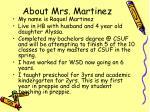 about mrs martinez