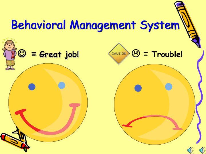 Behavioral Management System