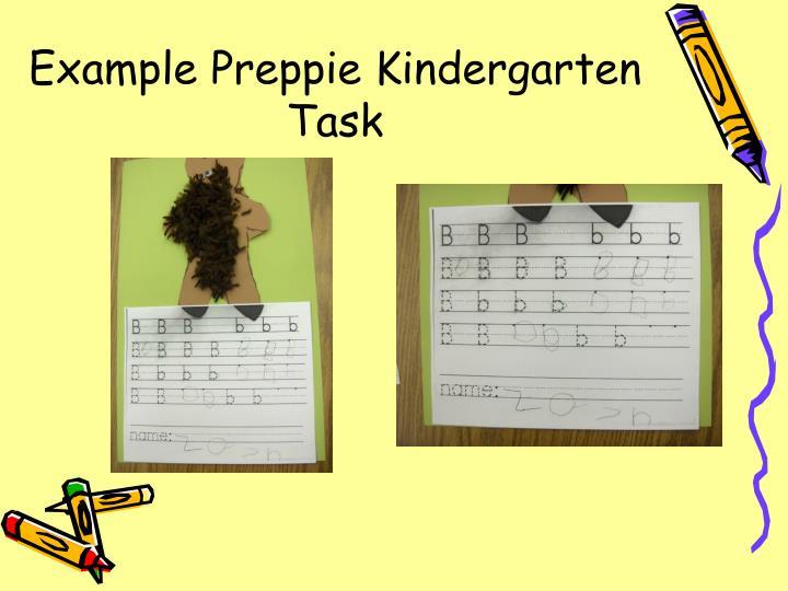 Example Preppie Kindergarten Task