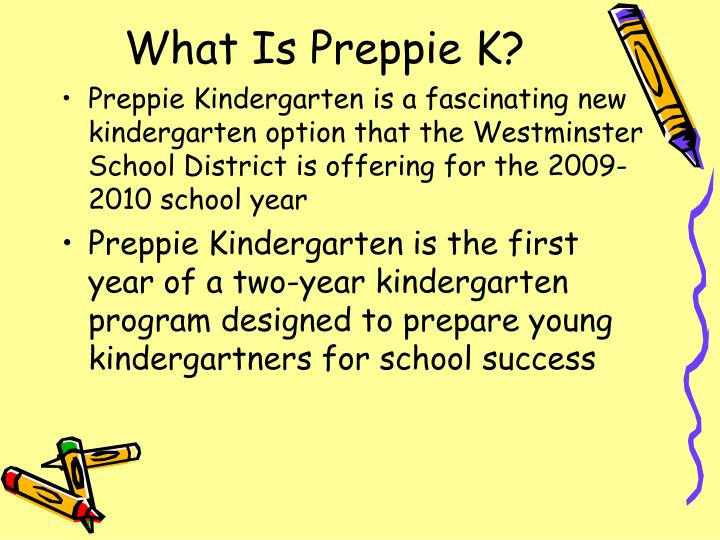 What Is Preppie K?