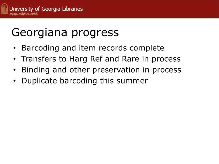 Georgiana progress