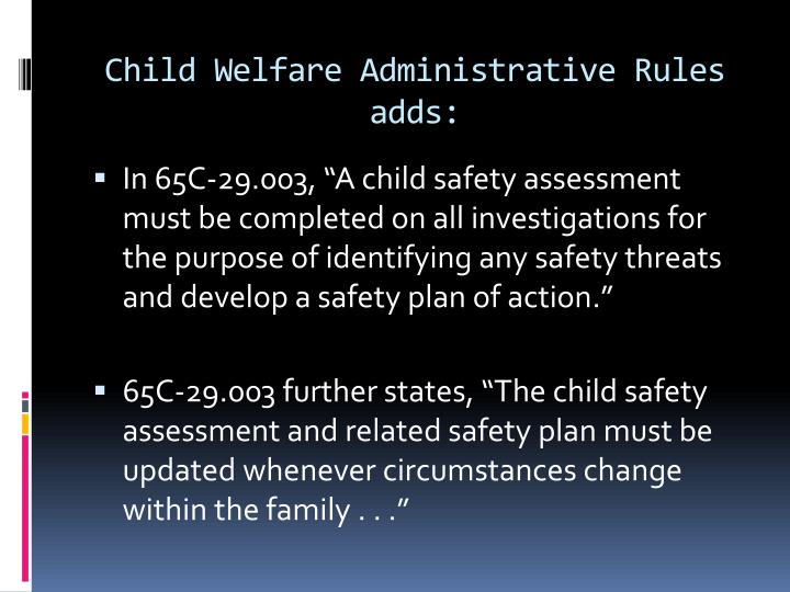Child Welfare Administrative Rules adds: