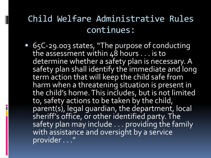 Child Welfare Administrative Rules continues: