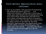 child welfare administrative rules continues