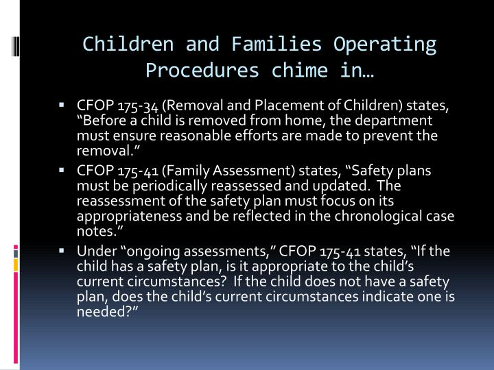 Children and Families Operating Procedures chime in…