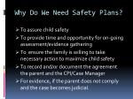 why do we need safety plans