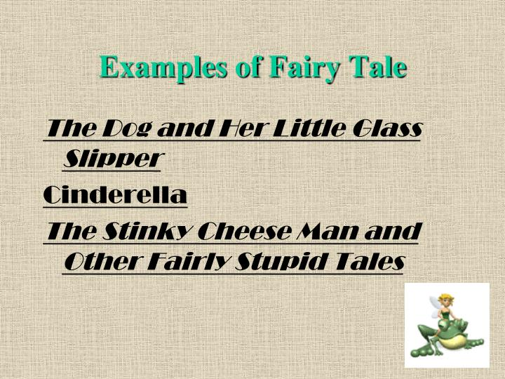 Examples of Fairy Tale