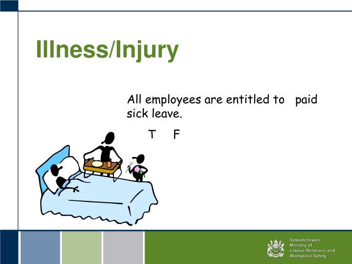 Illness/Injury